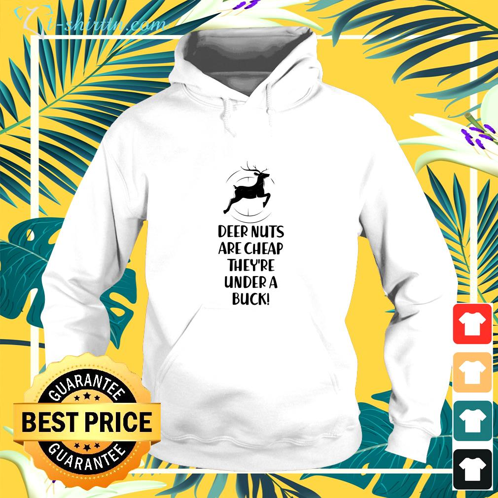 Deer nuts are cheap they're under a buck ladies-tee