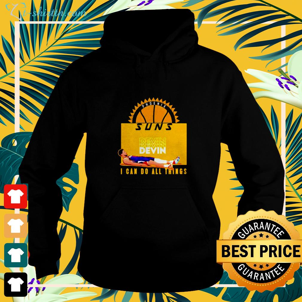 Devin Phoenix Suns I can do all things hoodie