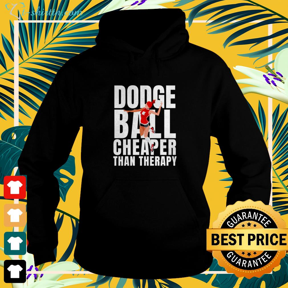 Dodgeball cheaper than therapy hoodie