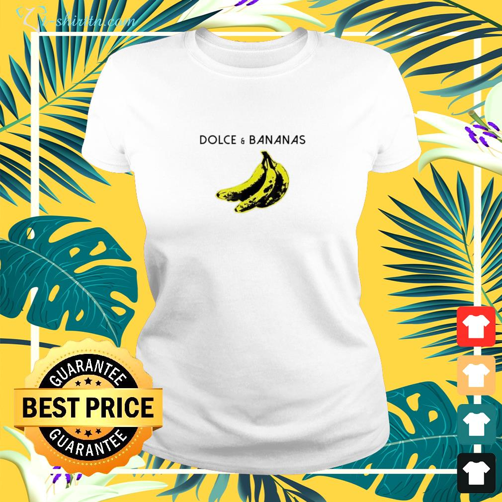 Dolce and bananas funny  ladies-tee