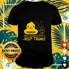 Duck ain't nothing but a Jeep thang shirt
