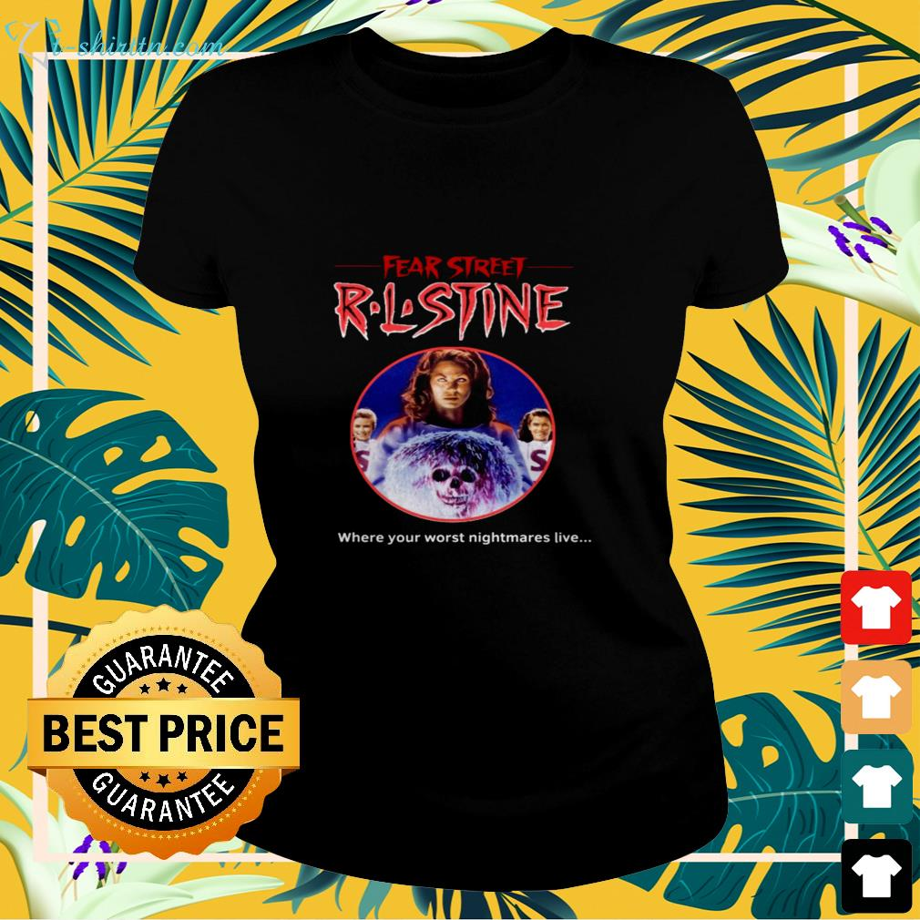 Fear Street R.L.Stine where your worst nightmares live  ladies-tee