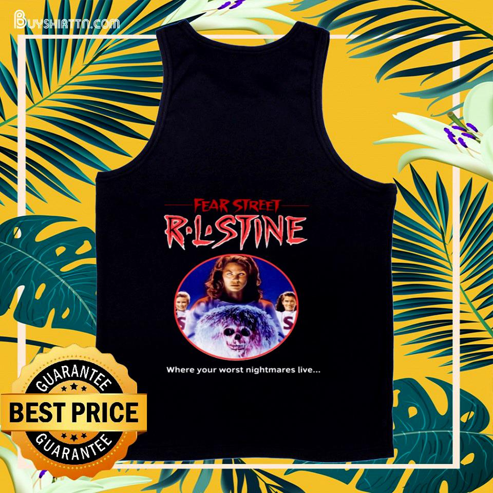 Fear Street R.L.Stine where your worst nightmares live  tank top
