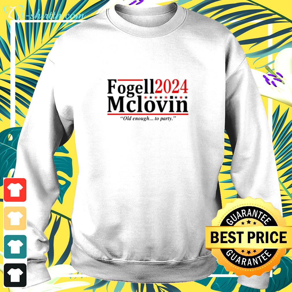 Fogell Mclovin 2024 old enough to party sweater