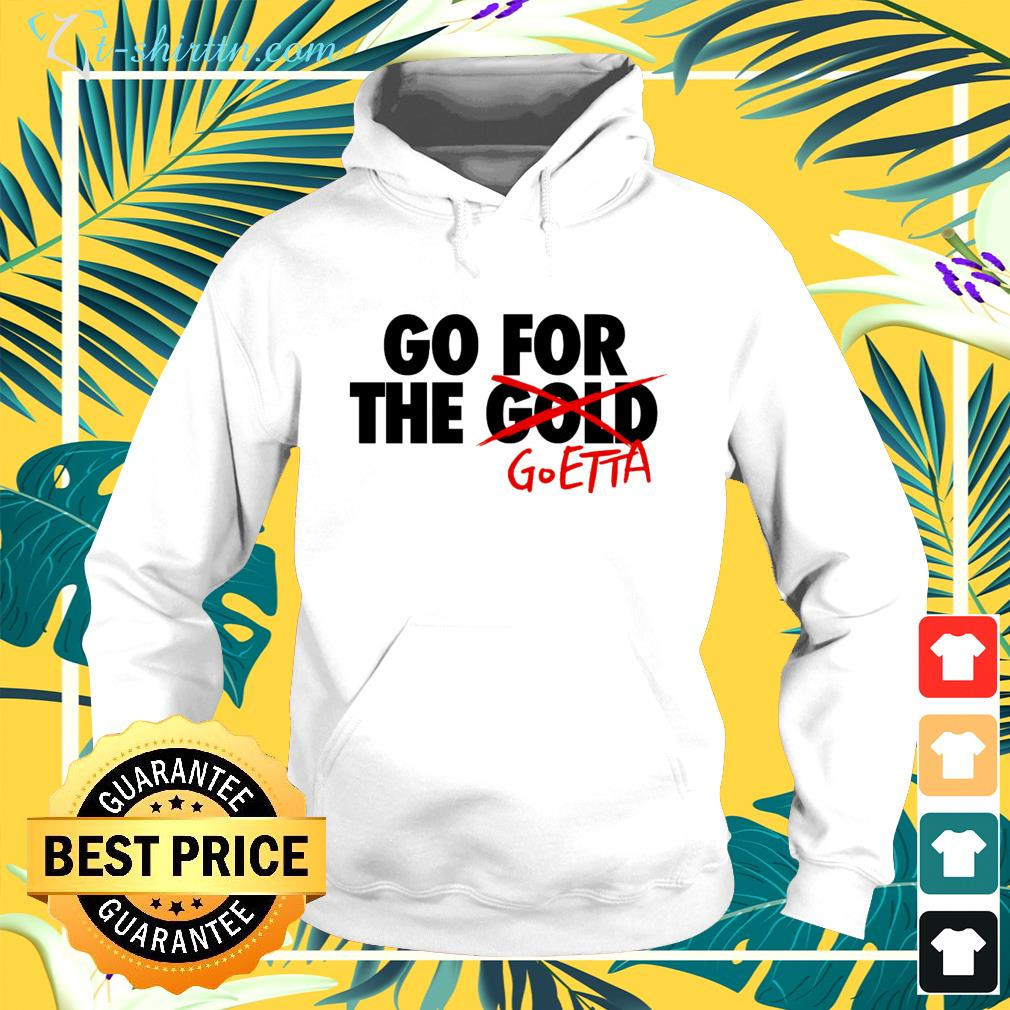 Go For The Goetta hoodie