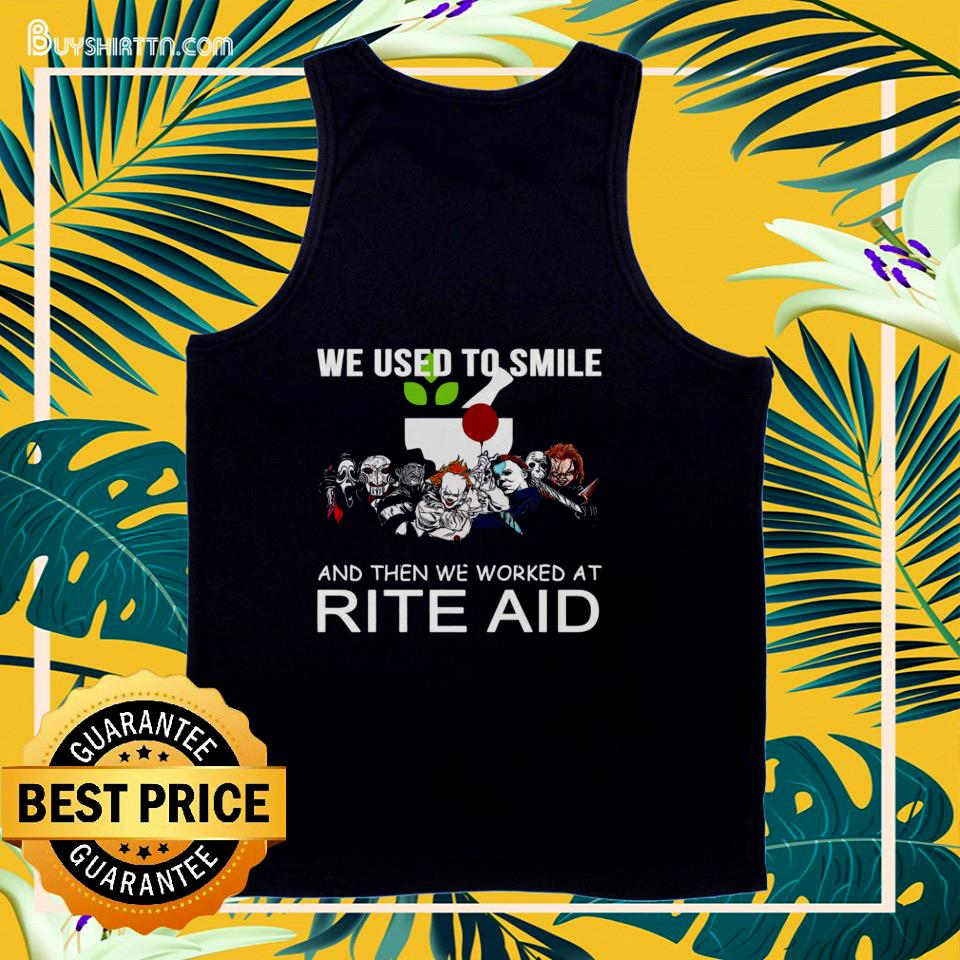 Horror characters we used to smile and then we worked at Rite Aid tank top
