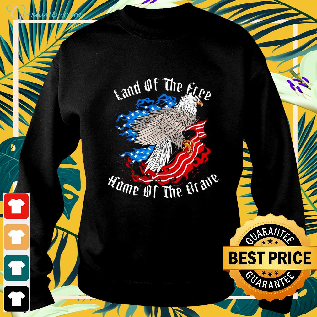 Hot Land of the free home of the brave sweater