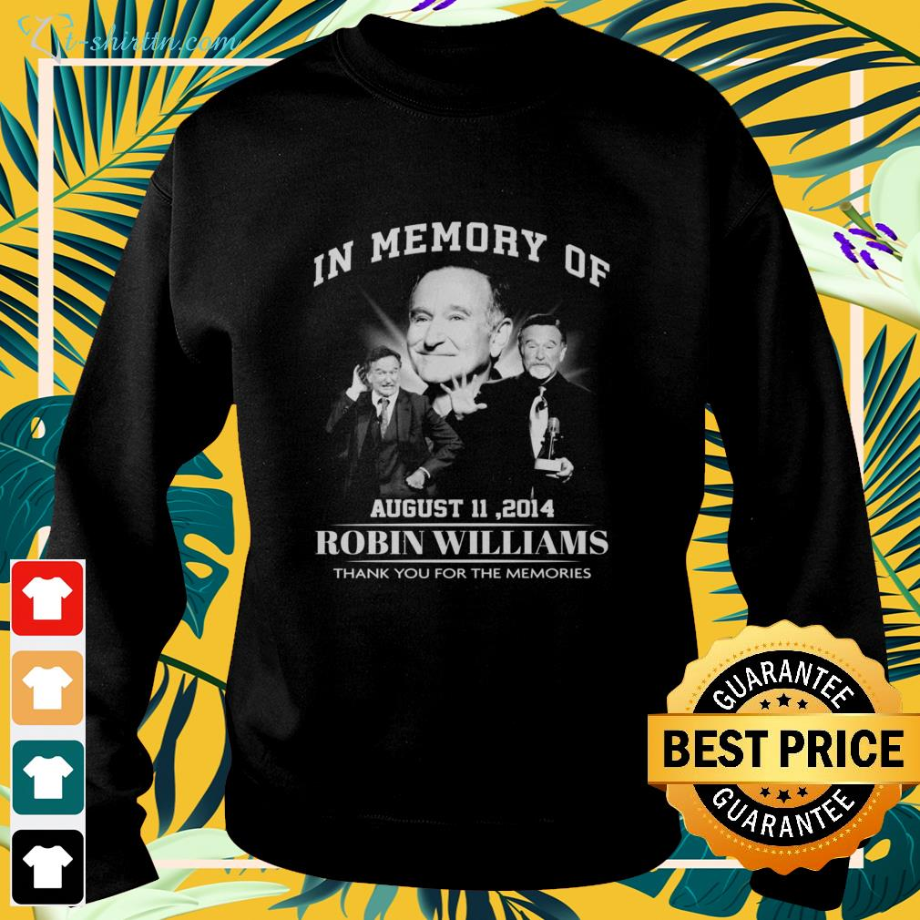 In memory of Robin Williams thank you for the memories sweater