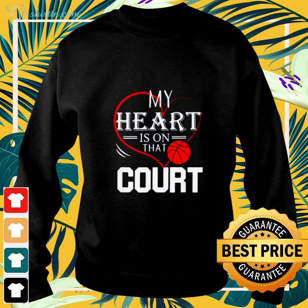 My heart is on that court basketball sweater