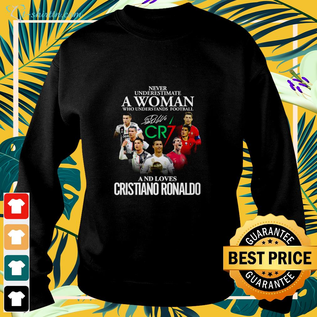 Never underestimate a woman who understands football and loves Cristiano Ronaldo CR7 signature sweater