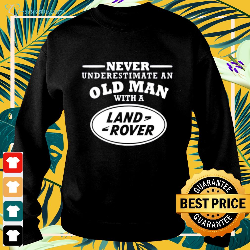 Never underestimate an old man with a land rover sweater