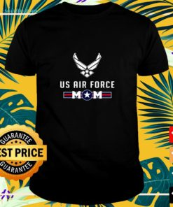 Proud us air fore Mom military shirt