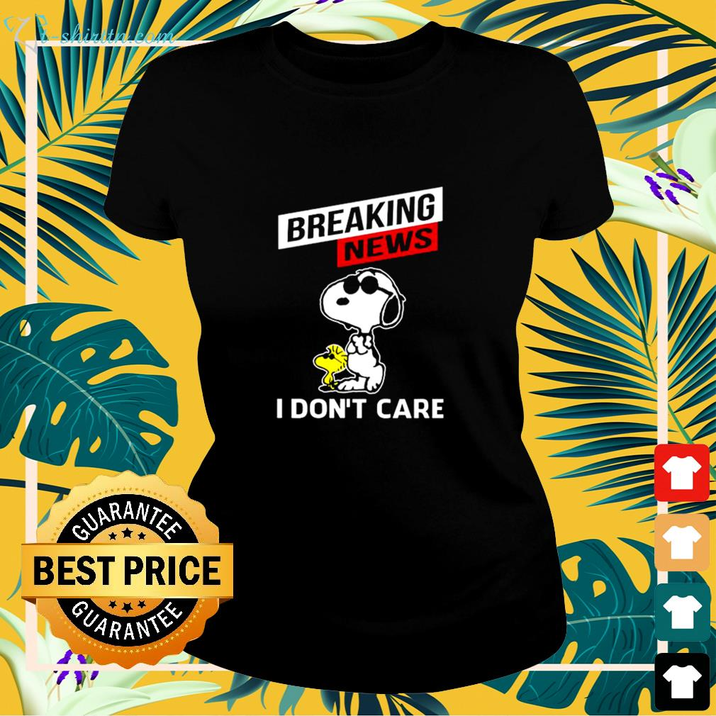 Snoopy and Woodstock breaking news I don't care ladies-tee