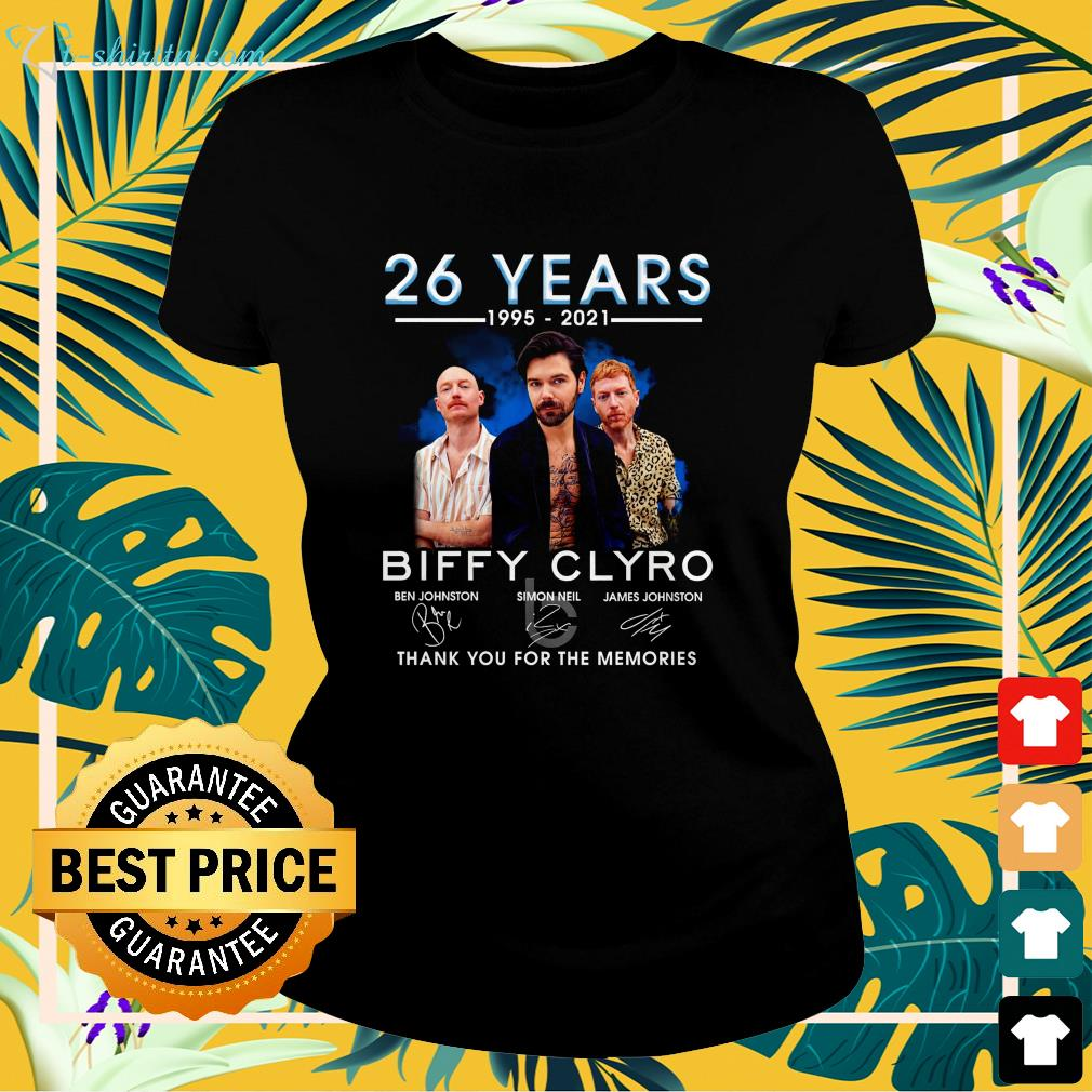 26 years 1995 2021 Biffy Clyro thank you for the memories ladies-tee