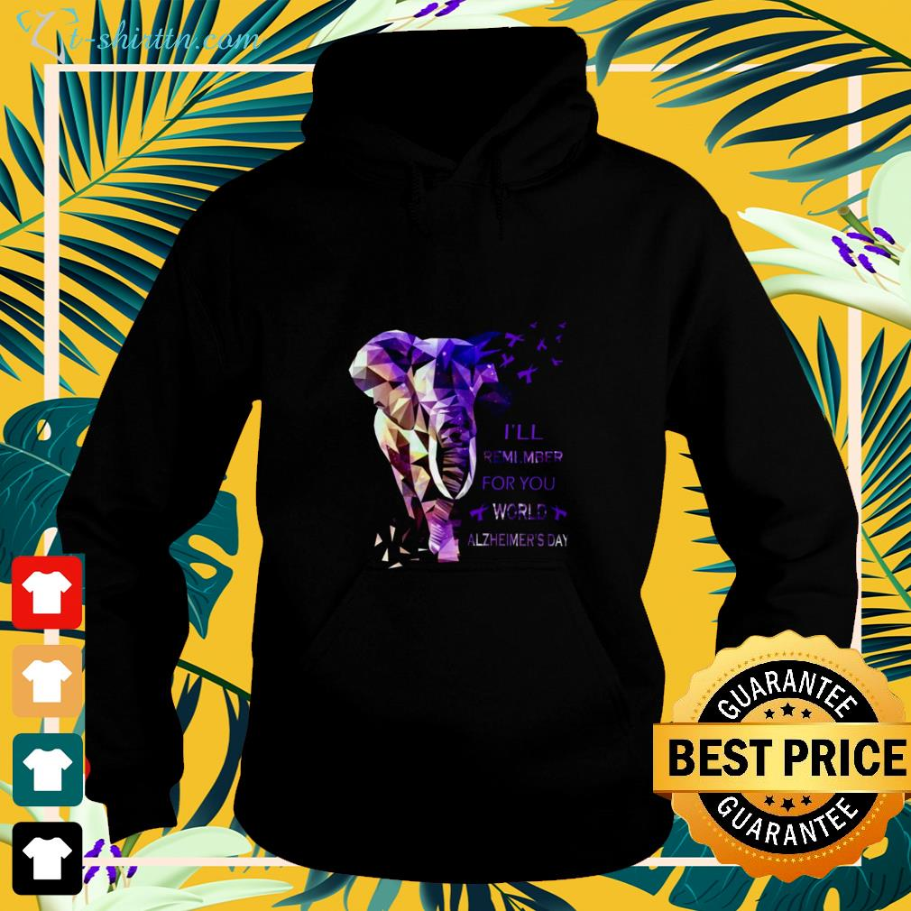 Alzheimer awareness I'll remember for you hoodie