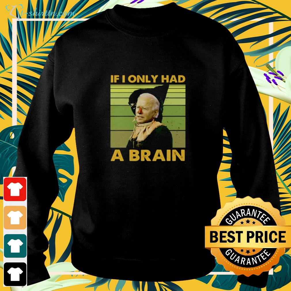 Biden if I only had a brain funny sweater