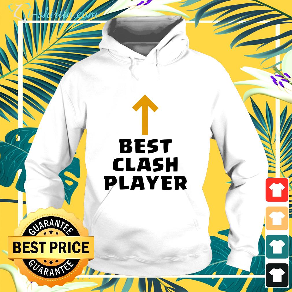 Clash of Clans best Clash player hoodie
