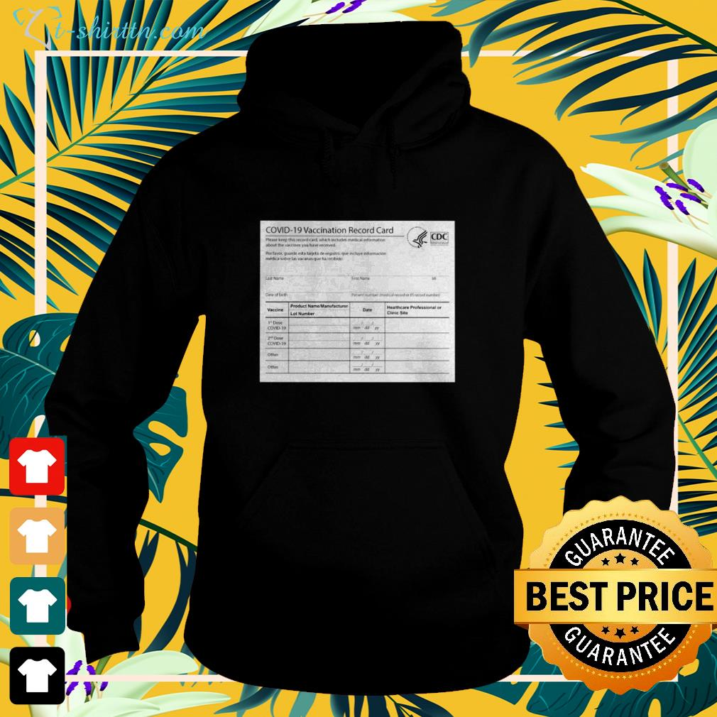 Covid 19 vaccination record card hoodie