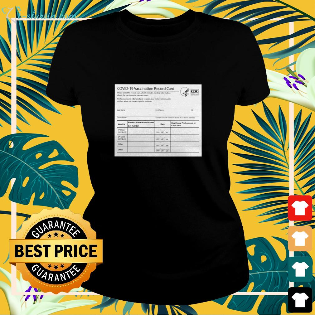 Covid 19 vaccination record card ladies-tee