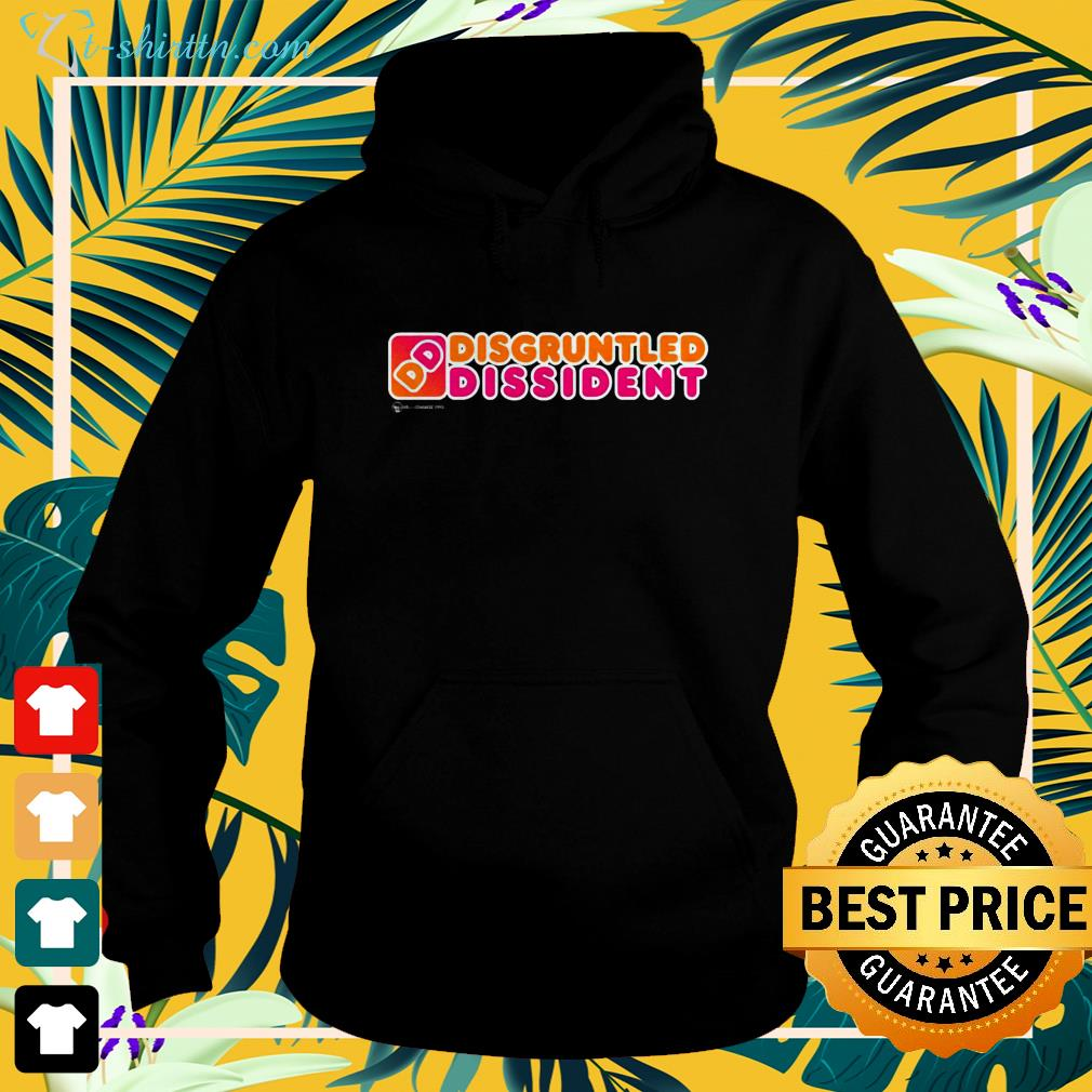 Disgruntled Dissident Dunkin Donuts hoodie