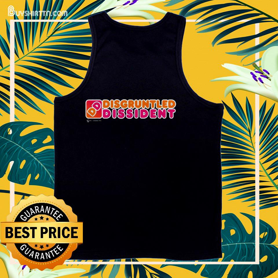 Disgruntled Dissident Dunkin Donuts tank top
