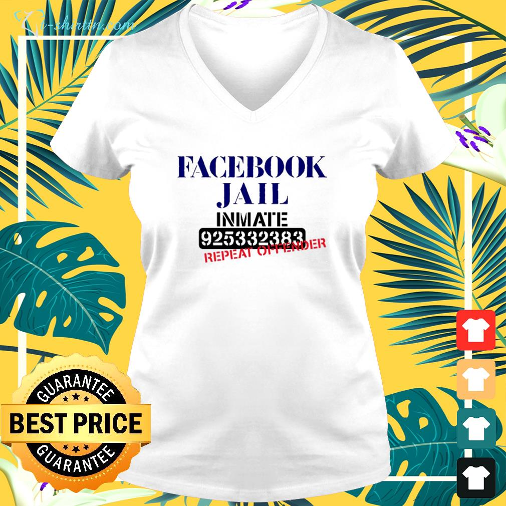 Facebook jail Inmate 925332383 repeat offender v-neck t-shirt