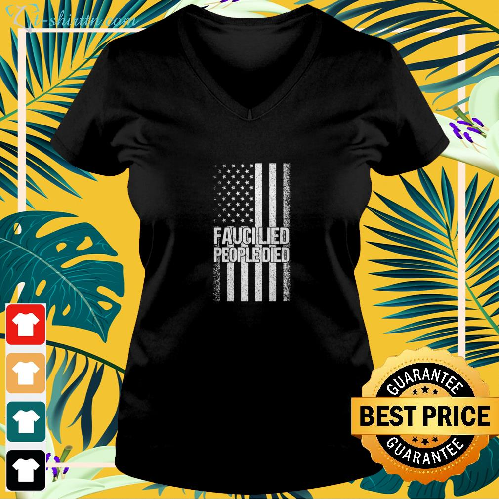 Fauci lied people died American flag v-neck t-shirt