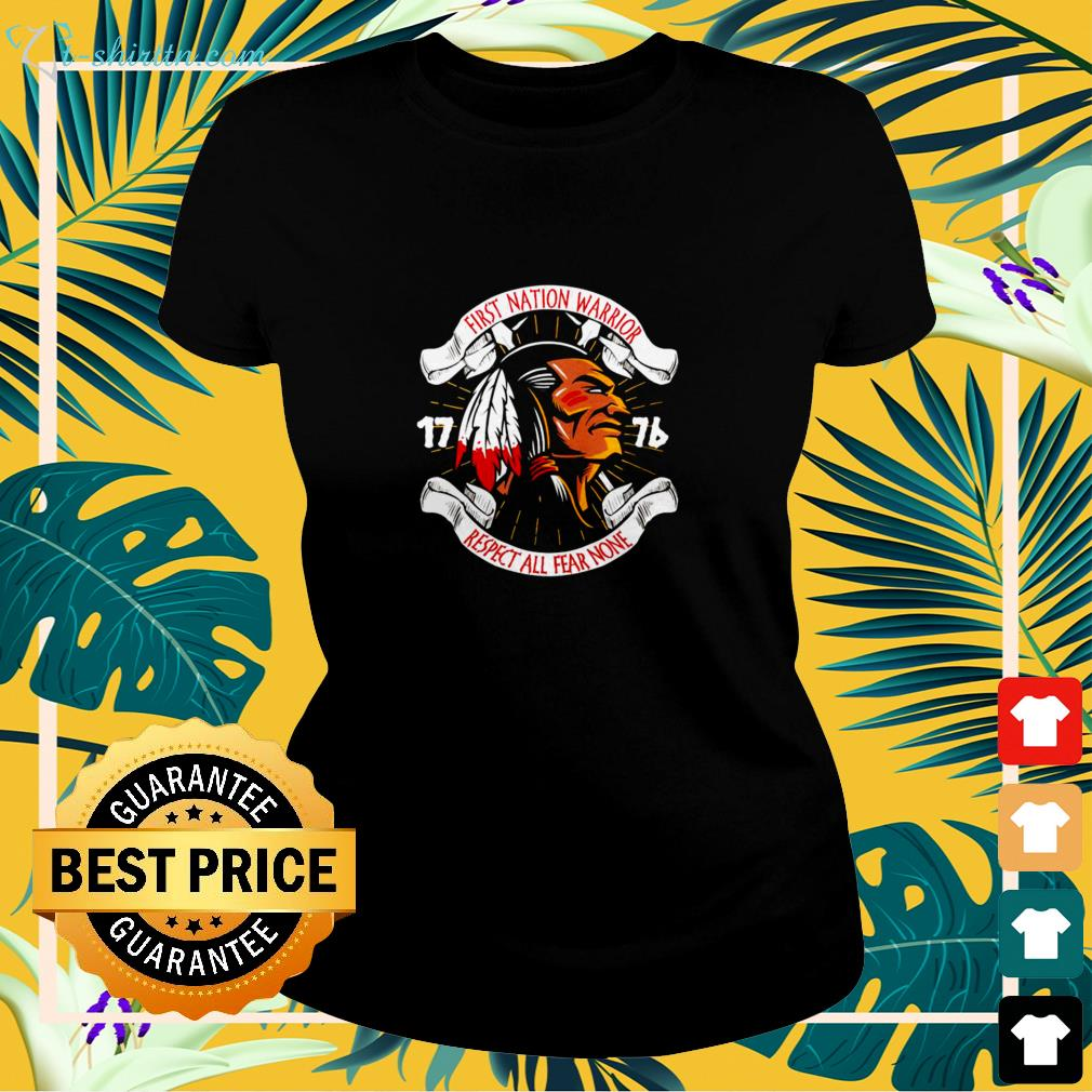 First nation warrior respect all fear none ladies-tee
