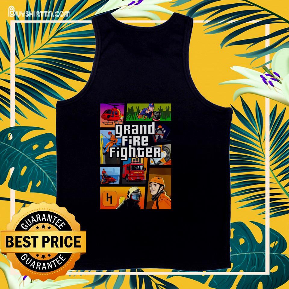 Grand Fire Fighter tank top