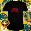 Humans are poison cats are the antidote shirt