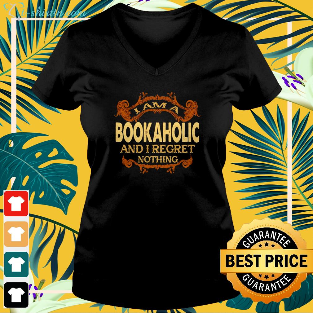 I am a bookaholic and I regret nothing v-neck t-shirt