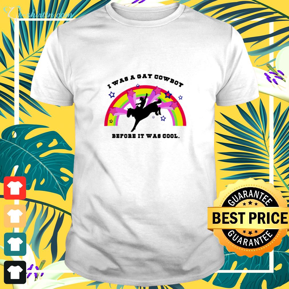 i-was-a-gay-cowboy-before-it-was-cool-rainbow-t-shirt The best shop for printing t-shirts for men and women