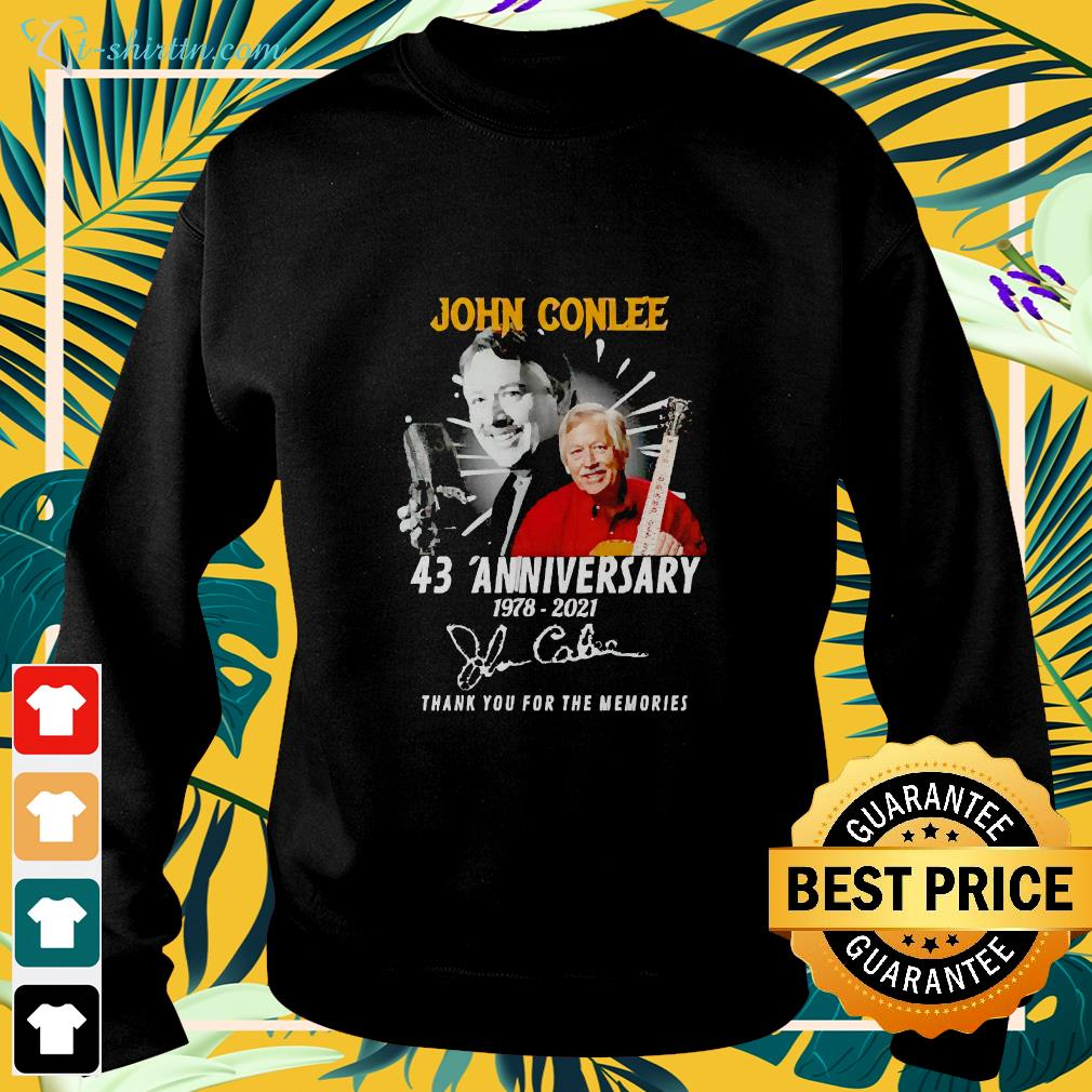 John Conlee 43 Anniversary 1978 2021 thank you for the memories sweater