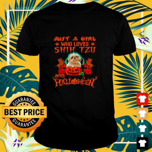 Just a girl who loves Shih Tzu and Halloween shirt