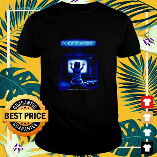 Poltergeist it knows what scares you shirt