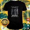 Skull you all realize I'm going to snap one day shirt