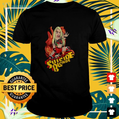 Suicide Blonde the one and only shirt