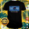 Welcome to Oxford come to the sip shirt