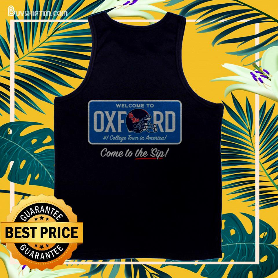 Welcome to Oxford come to the sip tank top